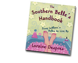 The Southern Belle's Handbook - Southern Romance Novels by Loraine Despres